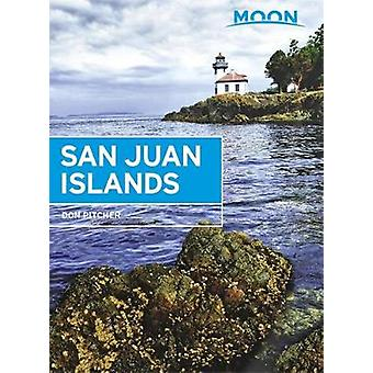 Moon San Juan Islands - 5th Edition by Don Pitcher - 9781631214257 Bo