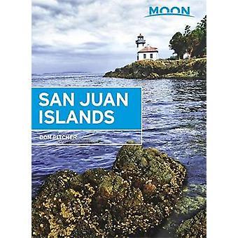 Moon Sanjuan Islands - 5th Edition av Don Pitcher - 9781631214257 Bo