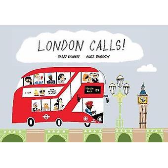 London Calls by Gabby Dawnay - Alex Barrow - 9781849765176 Book