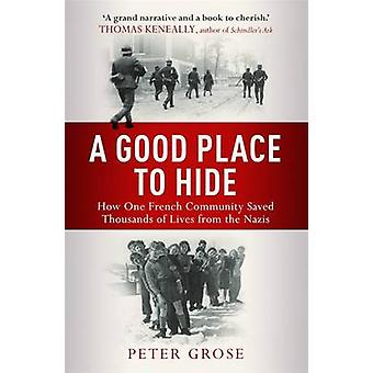 Hyvä paikka piiloutua - miten yksi yhteisön tallennettu tuhansia elämää