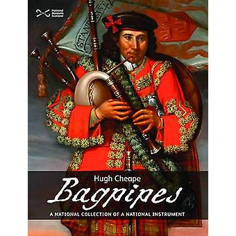 Bagpipes - A National Collection of a National Treasure (2nd Revised e