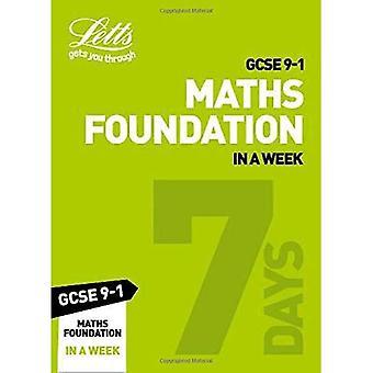 GCSE 9-1 Maths Foundation In a Week (Letts GCSE 9-1� Revision Success) (Letts GCSE 9-1 Revision Success)