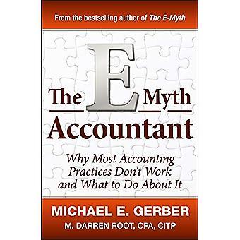 O contador de E-mito: Por que a maioria das práticas de contabilidade não funcionam e o que fazer sobre isso