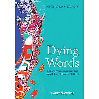 Døende ord: Truede språk og hva de har å fortelle oss (språket biblioteket)