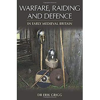Oorlogvoering, overvallen en defensie in vroege middeleeuwse Groot-Brittannië