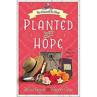 Beplant met hoop (Pinecraft Pie Shop)