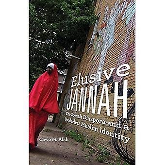 Jannah insaisissable: La Diaspora somalienne et une identité musulmane sans frontières