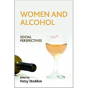 Women and Alcohol: Social Perspectives