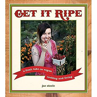 Get It Ripe: A Fresh Take on Vegan Living