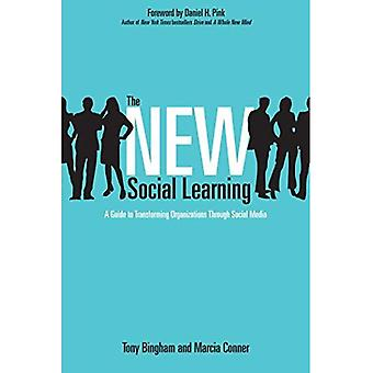 Det nya sociala lärandet: En Guide till att omvandla organisationer genom sociala medier