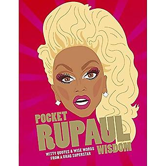 Pocket RuPaul Wisdom: Witty�quotes and wise words from a�drag superstar