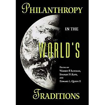 Philanthropy in the World's� Traditions (Philanthropic Studies)