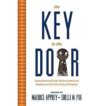 Der Schlüssel für die Tür: Erfahrungen der frühen afroamerikanische Studenten an der University of Virginia