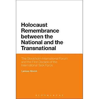 Memória do Holocausto entre o nacional e o transnacional: O Fórum Internacional de Stockholm e a primeira década da força-tarefa internacional