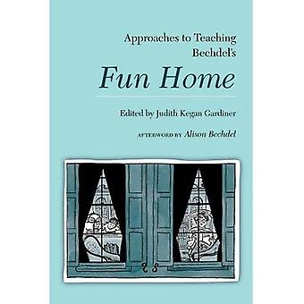 Approaches to Teaching Bechdel's Fun Home (Approaches to Teaching World Literature S.)