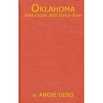 Oklahoma ungebunden und FancyFree von Debo & Angie