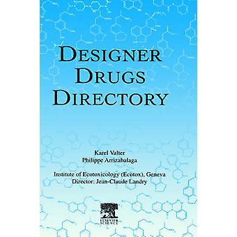 Designer Drugs Directory by Valter & Karel