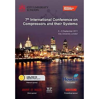 7: e internationella konferensen om kompressorer och deras system 2011 institution maskiningenjörer IME