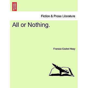 All or Nothing. by Hoey & Frances Cashel