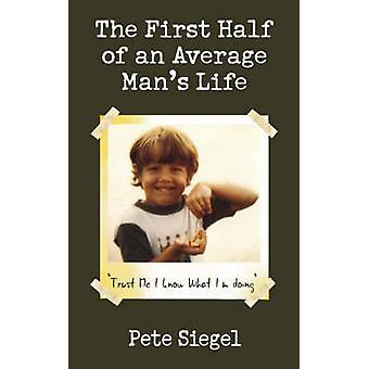 Første halvår i gjennomsnitt Mans livet tillit meg jeg vet Im hva gjør av Siegel & Pete