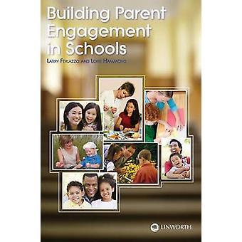 Building Parent Engagement in Schools by Ferlazzo & Larry