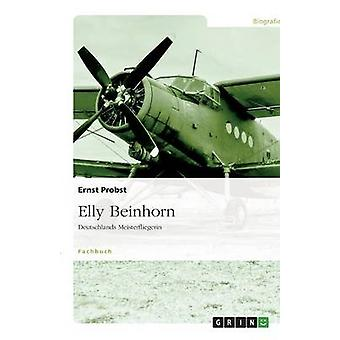 Elly Beinhorn by Probst & Ernst