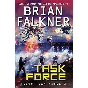 Task Force by Brian Falkner - 9780449813027 Book