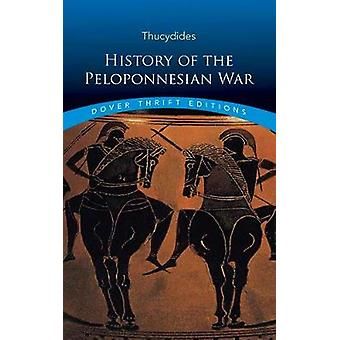 History of the Peloponnesian War by Thucydides - 9780486817194 Book