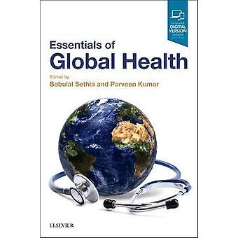 Essentials of Global Health by Babulal Sethia - 9780702066078 Book