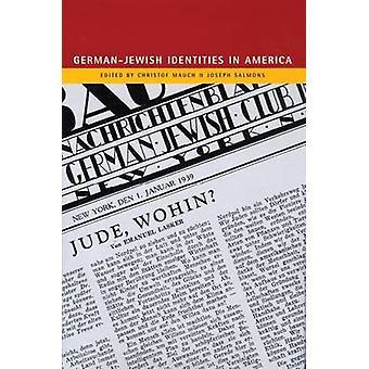 German-Jewish Identities in America by Christof Mauch - Joseph Salmon
