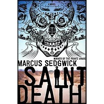 Saint Death by Marcus Sedgwick - 9781250158864 Book