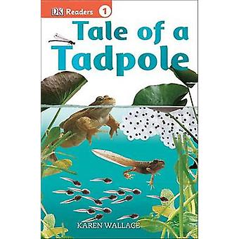 Tale of a Tadpole by Karen Wallace - 9781465435088 Book