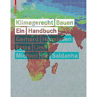 Klimagerecht Bauen - Ein Handbuch by Klimagerecht Bauen - Ein Handbuch