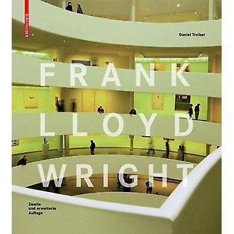 Frank Lloyd Wright by Daniel Treiber - 9783764386979 Book