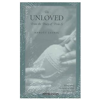 Unloved: From the Diary of Perla S.