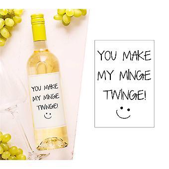 Du gjør min Minge stikk vinflaske Label