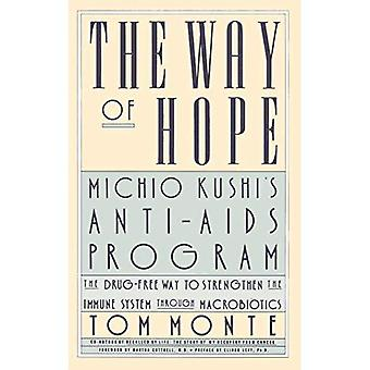 The Way of Hope: Michio Kushi's Anti-AIDS Program