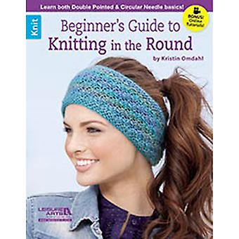 Leisure Arts Beginner's Guide To Knitting The Round La 15709