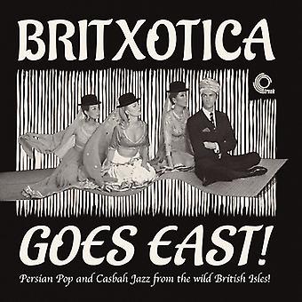 Forskellige kunstner - Britxotica går øst: Persisk Pop & Casbah [Vinyl] USA import