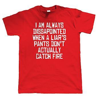 Pants On Fire! Mens T Shirt