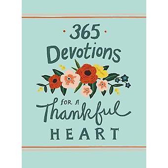 365 devotions voor een dankbaar hart door 365 Devotions voor een dankbaar hij