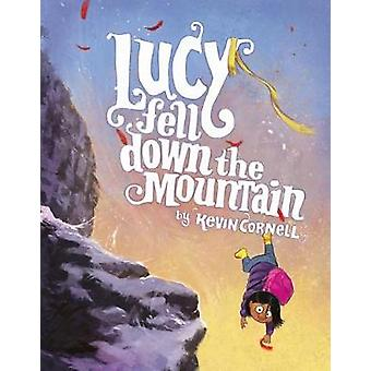 Lucy Fell Down the Mountain by Lucy Fell Down the Mountain - 97803743