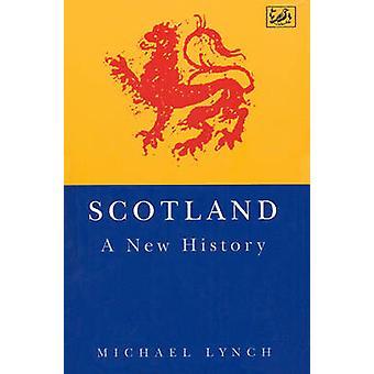 スコットランド - マイケル ・ リンチ - 9780712698931 本によって新たな歴史