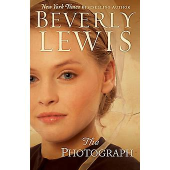 The Photograph by Beverly Lewis - 9780764212475 Book