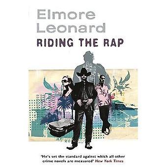 Riding the Rap by Elmore Leonard - 9780753822418 Book