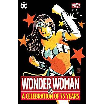 Wonder Woman a Celebration of 75 Years - 9781401265120 Book