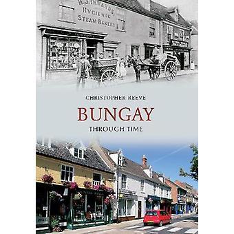 Bungay gjennom tid av Christopher Reeve - 9781848688315 bok