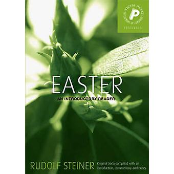 Easter - An Introductory Reader by Rudolf Steiner - M. Barton - 978185