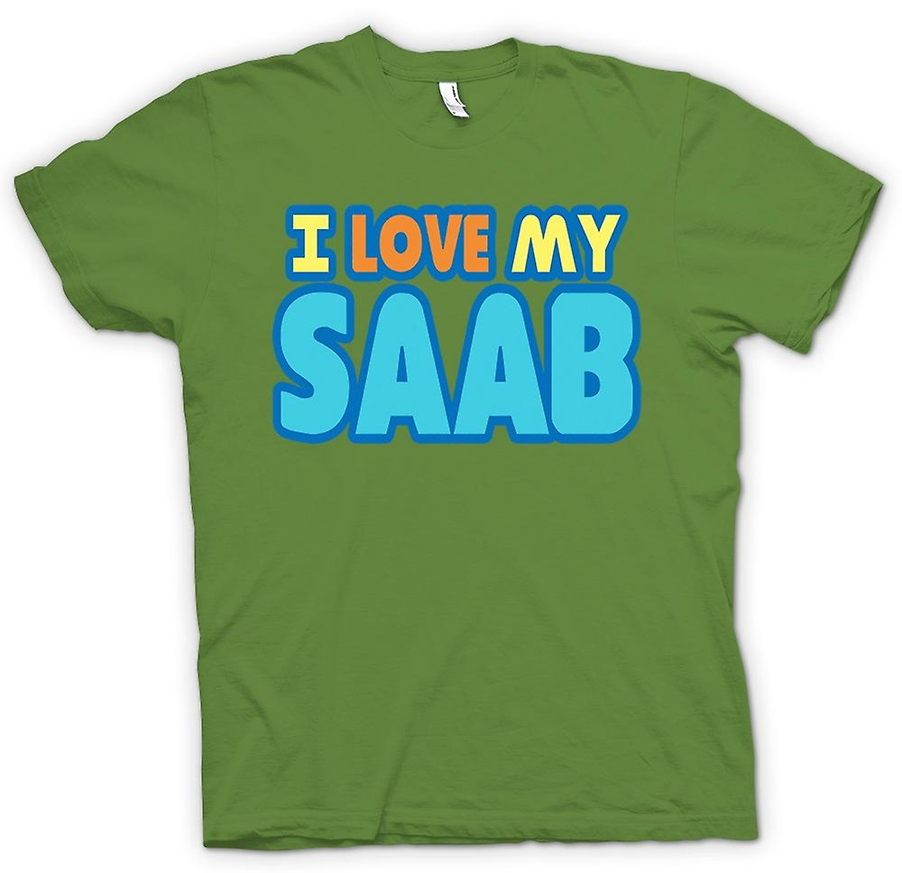 Mens T-shirt - I Love My Saab - Car Enthusiast