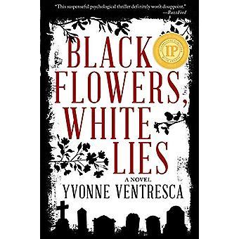 Black Flowers - White Lies by Yvonne Ventresca - 9781510725966 Book